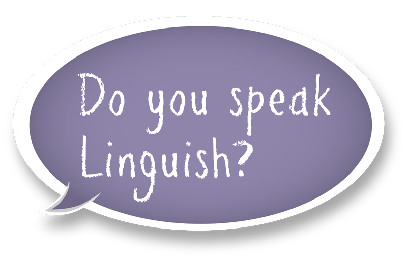 do you speak Linguish?